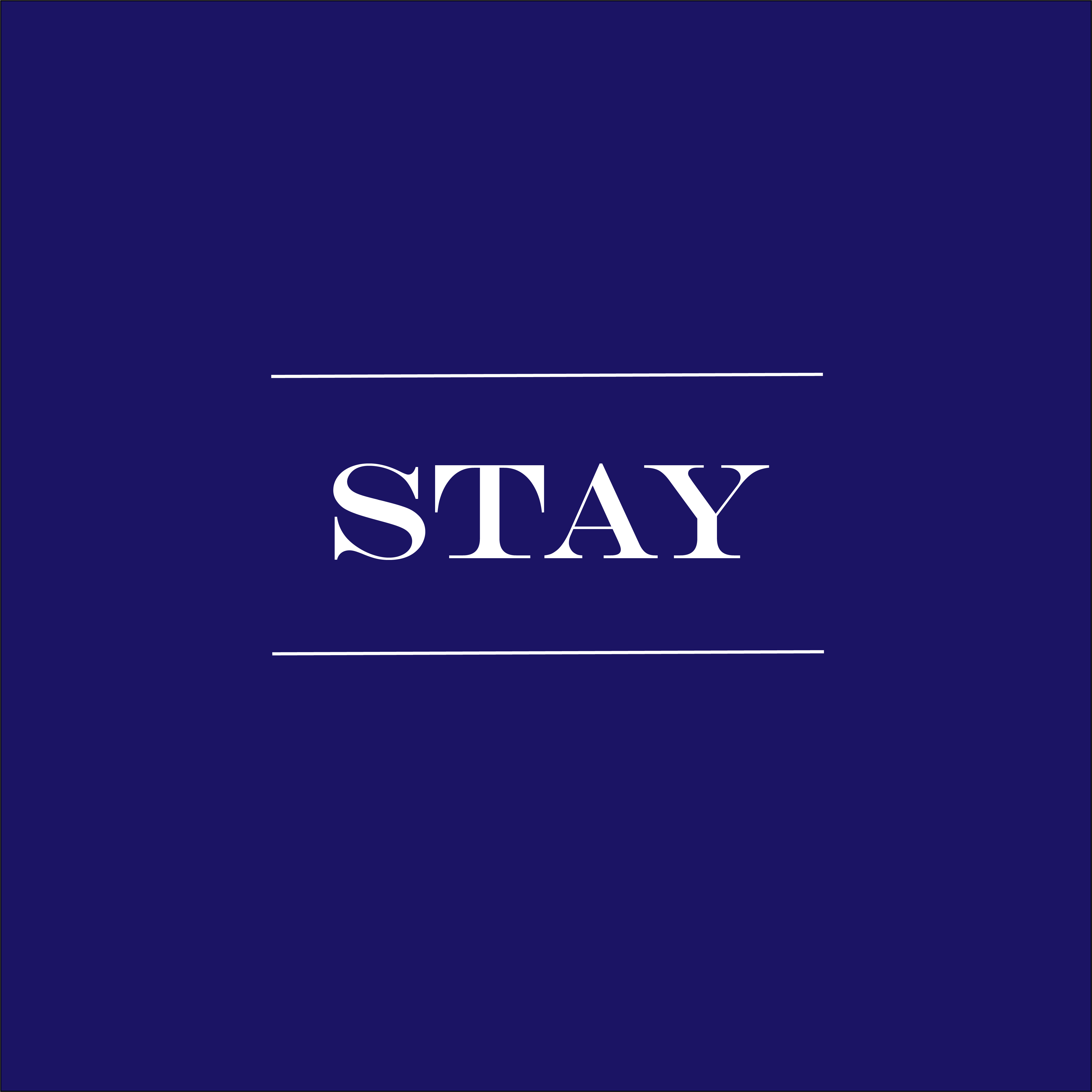 """Image with the word """"Stay"""""""